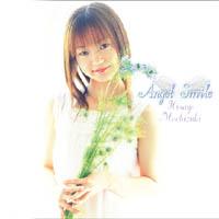 望月久代1stMaxiSingle「Angel Smile」